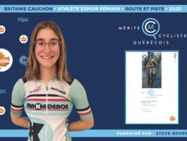 Britanie Cauchon est nommée l'athlète espoir féminin de l'année en cyclisme sur route et piste.
