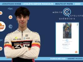 Jonathan Hinse est nommé athlète espoir masculin de l'année en cyclisme sur route et piste.